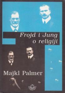 FROJD I JUNG O RELIGIJI - MAJKL PALMER
