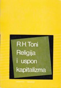 RELIGIJA I USPON KAPITALIZMA  istorijska studija - R. H. TONI