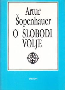 O SLOBODI VOLJE - ARTUR ŠOPENHAUER