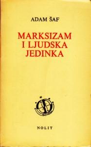 MARKSIZAM I LJUDSKA JEDINKA - ADAM ŠAF