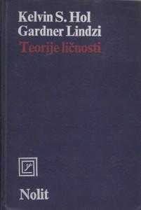 TEORIJE LIČNOSTI - KELVIN S. HOL, GARDNER LINDZI