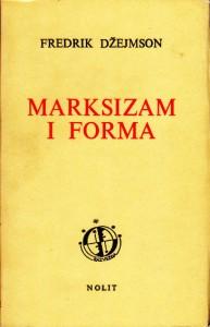 MARKSIZAM I FORMA dijalektičke teorije književnosti XX veka - FREDRIK DžEJMSON