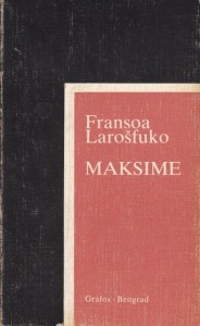 MAKSIME - FRANSOA LAROŠFUKO