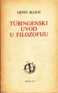 TUBINGENSKI UVOD U FILOZOFIJU - ERNST BLOCH