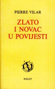ZLATO I NOVAC U POVJESTI - PIERRE VILAR