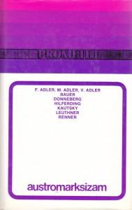 AUSTROMARKSIZAM - O. BAUER, R. HILFERDING, M. ADLER, K. RENNER