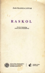 RASKOL - ŽAN FRANSOA LIOTAR