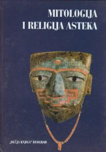 MITOLOGIJA I RELIGIJA ASTEKA