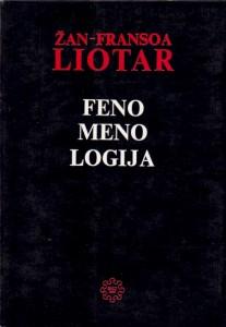 FENOMENOLOGIJA - ŽAN FRANSOA LIOTAR