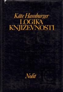 LOGIKA KNJIŽEVNOSTI - KATE HAMBURGER