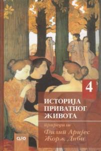 ISTORIJA PRIVATNOG ŽIVOTA od francuske revolucije do prvog svetskog rata - FILIP ARIJES, ŽORŽ DIBI knjiga četiri (4)