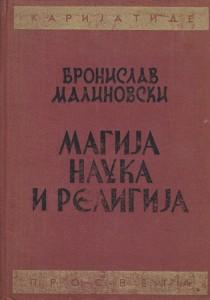 MAGIJA NAUKA I RELIGIJA - BRONISLAV MALINOVSKI