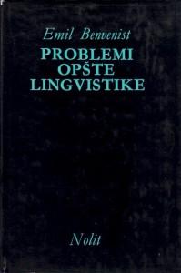 PROBLEMI OPŠTE LINGVISTIKE - EMIL BENVENIST