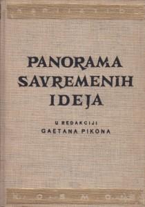 PANORAMA SAVREMENIH IDEJA u redakciji GAETANA PIKONA