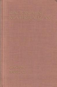RACIONALNI MATERIJALIZAM - GASTON BAŠELAR