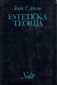ESTETIČKA TEORIJA - TEODOR W. ADORNO