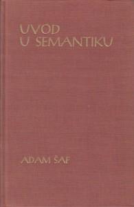 UVOD U SEMANTIKU - ADAM ŠAF