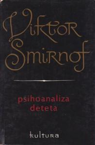 PSIHOANALIZA DETETA - VIKTOR SMIRNOF