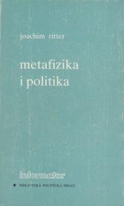 METAFIZIKA I POLITIKA - JOACHIM RITTER