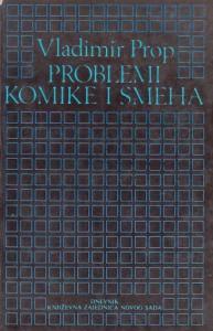 PROBLEMI KOMIKE I SMEHA - VLADIMIR PROP