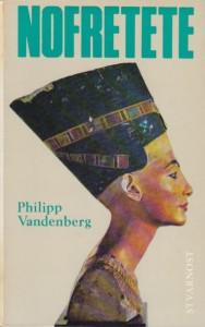 NEFERTITI arheološka biografija - FILIP VANDENBERG