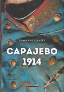 SARAJEVO 1914 - VLADIMIR DEDIJER