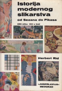 ISTORIJA MODERNOG SLIKARSTVA od Sezana do Pikasa - HERBERT RID