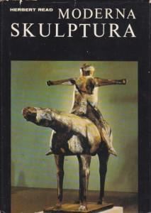 MODERNA SKULPTURA - HERBERT READ
