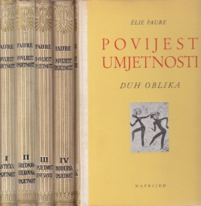 POVIJEST UMETNOSTI antička, srednjovekovna, renesansa, moderna i duh oblika - ELIE FAURE u pet knjiga (u 5 knjiga)