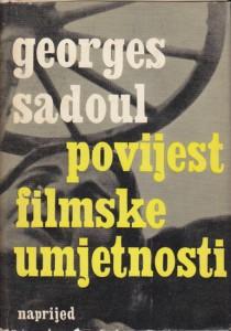 POVIJEST FILMSKE UMJETNOSTI - GEORGES SADOUL
