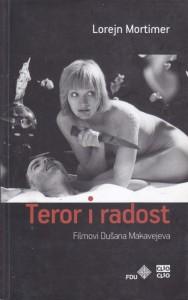TEROR I RADOST filmovi Dušana Makavejeva - LOREJN MORTIMER