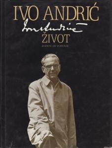IVO ANDRIĆ život - RADOVAN POPOVIĆ