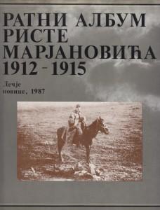 RATNI ALBUM RISTE MARJANOVIĆA 1912 - 1915.
