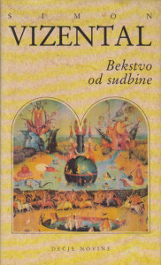 BEKSTVO OD SUDBINE - SIMON VIZENTAL