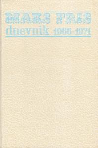 DNEVNIK 1966 - 1971 - MAKS FRIŠ
