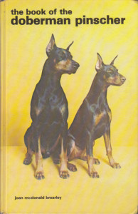 THE BOOK OF THE DOBERMAN PINSCHER - JOAN MCDONALD BREARLEY na engleskom