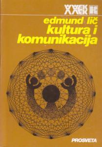 KULTURA I KOMUNIKACIJA logika povezivanja simbola - EDMUND LIČ