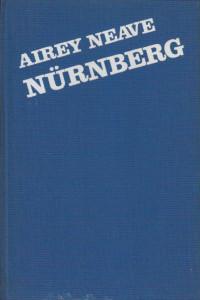 NIRNBERG osobno svjedočanstvo o suđenju glavnim ratnim zločincima 1945 - 1946 godine - AIREY NEAVE