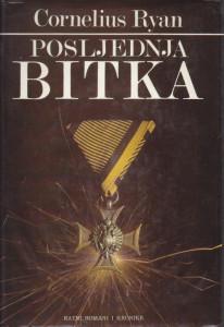 POSLEDNJA BITKA - CORNELIUS RYAN