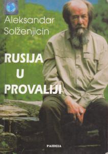 RUSIJA U PROVALIJI - ALEKSANDAR SOLŽENJICIN