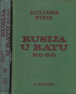 RUSIJA U RATU 1941 - 1945 - ALEXANDER WERTH u dve knjige (u 2 knjige)