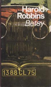 BETSY - HAROLD ROBINS