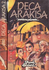 DECA ARAKISA (Peščana planeta peta i šesta knjiga) - FRENK HERBERT u dve knjige (u 2 knjige)