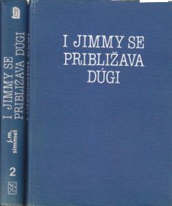 I DžIMI SE PRIBLIŽAVA DUGI - JOHANES MARIO ZIMEL u dve knjige (u 2 knjige)