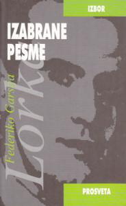 IZABRANE PESME - FEDERIKO GARSIJA LORKA