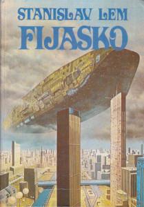 FIJASKO - STANISLAV LEM