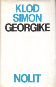 GEORGIKE - KLOD SIMON