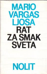 RAT ZA SMAK SVETA - MARIO VARGAS LJOSA