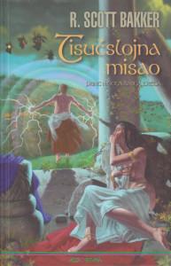 TISUĆSLOJNA MISAO (Princ ničega, knjiga treća) - RIČARD SKOT BAKER