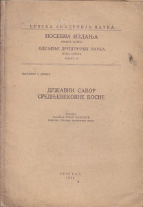 DRŽAVNI SABOR SREDNJOVEKOVNE BOSNE - MIHAILO J. DINIĆ